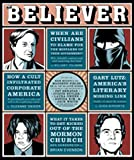The Believer [magazine], Second [2nd] Issue, Vol. 1, No. 2 [Volume, Number, One, Two], May 2003 [May, 5/03, 5-03, 03]