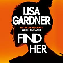 Find Her Audiobook by Lisa Gardner Narrated by Regina Reagan