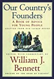 Our Country's Founders: A Book of Advice for Young People
