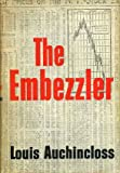 The Embezzler (0395073626) by Auchincloss, Louis