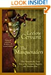 The Masqueraders (Erotic Anthology of...