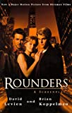 Rounders: A Screenplay