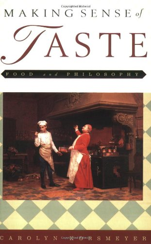 Making Sense of Taste: Food & Philosophy