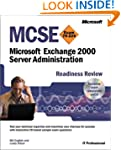 MCSE Microsoft Exchange 2000 Server A...