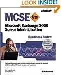 MCSE Microsoft Exchange 2000 Server A...