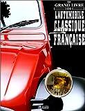 echange, troc  - Le grand livre de l'automobile classique française