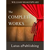 The Complete Works of Shakespeare ~ William Shakespeare