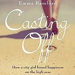 Casting Off   Emma Bamford