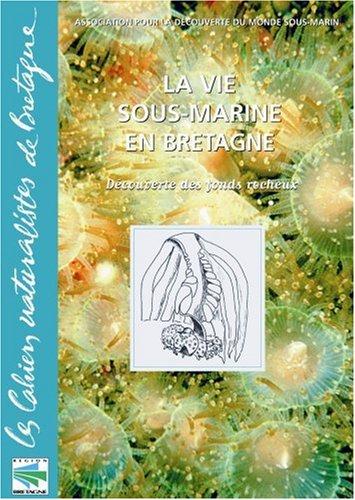 La vie sous-marine en Bretagne. Découverte des fonds rocheux