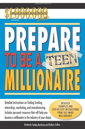 Prepare To Be A Teen Millionaire