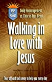 img - for Walking in Love with Jesus (Jesus in My Pocket, New King James Version) book / textbook / text book