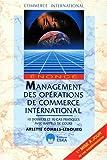 echange, troc A. Combes-Lebourg - Management des opérations de commerce international. Ennoncé, 10 dossiers, 70 cas