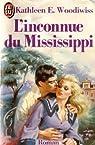 L'Inconnue du Mississippi par Woodiwiss