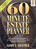 60 Minute Estate Planner: Fast & Easy Illustrated Plans to Save Taxes, Avoid Probate and Maximize Inheritance