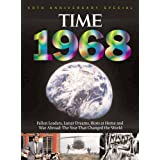 Time 1968: War Abroad, Riots at Home, Fallen Leaders and Lunar Dreams - The Year that Changed the World (with ...