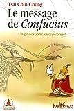 echange, troc Chih-Chung Tsai - Le message de Confucius : Un philosophe exceptionnel