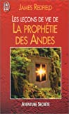 echange, troc James Redfield - Les Leçons de vie de la prophétie des Andes