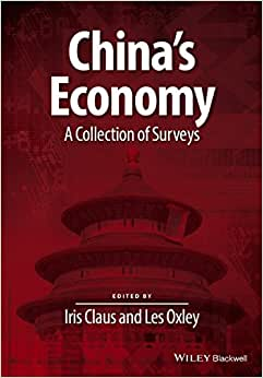 China's Economy: A Collection Of Surveys (Surveys Of Recent Research In Economics)
