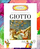 Giotto (Getting to Know the World's Greatest Artists) (0516270400) by Mike Venezia