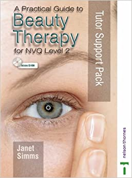 Amazon.com: A Practical Guide to Beauty Therapy: Tutor ...