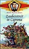 Die Welt des Chrestomanci. Zauberstreit in Caprona. ( Ab 9 J.).