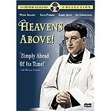 Heavens Above! ~ Peter Sellers