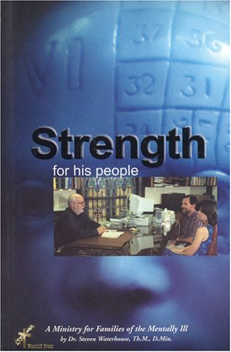 Image for Strength for His People: A Ministry for Families of the Mentally Ill