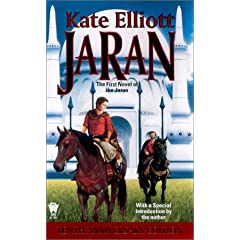 Jaran (The Jaran, Book 1) by Kate Elliott