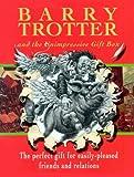 "Barry Trotter Boxed Set: BT Shameless, BT Sequel, BT Dead Horse: ""Barry Trotter and the Shameless Parody"", ""Barry Trotter and the Unnecessary Sequel"", ... Trotter and the Dead Horse"" (GOLLANCZ S.F.)"