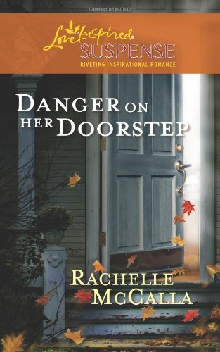 Image of Danger on Her Doorstep (Love Inspired Suspense)