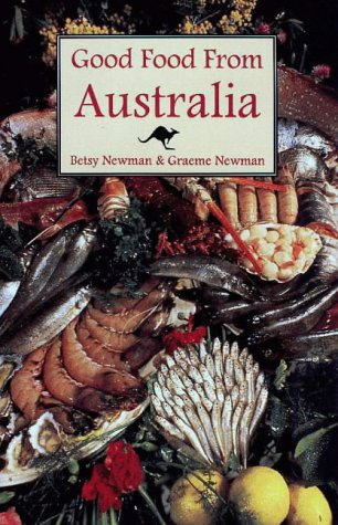 Good Food from Australia: A Hippocrene Original Cookbook