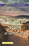 No One to Trust (Love Inspired Large Print Suspense)