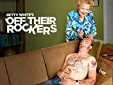 Betty White's Off Their Rockers Season 2