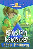 Riddles from the Hope Chest (Camp Wanna Bannana) (1578563534) by Freeman, Becky