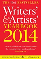 Writers' & Artists' Yearbook 2014 (Writers' and Artists')