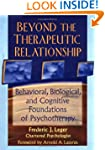 Beyond the Therapeutic Relationship:...