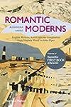 Romantic Moderns: English Writers, Ar...