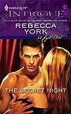 The Secret Night (43 Light Street, Book 29) (Harlequin Intrigue Series #912) (0373229127) by York, Rebecca