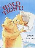 Hold Tight (Baby Bear Books)