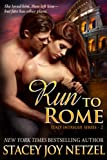 Run To Rome (Italy Intrigue Series)