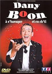 Boon, Dany - A S'baraque Et En Ch'ti