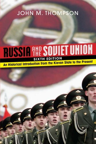 Russia and the Soviet Union: An Historical Introduction...