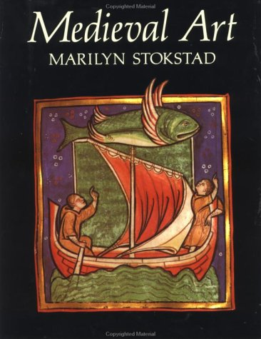 Medieval Art (Icon Editions), Marilyn Stokstad