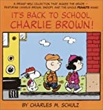It's Back to School, Charlie Brown! (Peanuts Classics) (0345452836) by Schulz, Charles M.