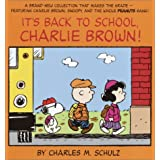 It&#39;s Back to School, Charlie Brown! (Peanuts Classics)von &#34;Charles M. Schulz&#34;