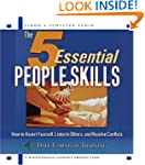 The 5 Essential People Skills: How to...