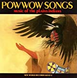 Pow Wow Songs: Music of the Plains Indians