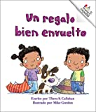 img - for Un Regalo Bien Envuelto (Rookie Espanol) (Spanish Edition) book / textbook / text book