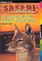 Au secours des loups d'Abyssinie