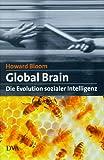 Global Brain. Die Evolution sozialer Intelligenz. (3421053049) by Bloom, Howard